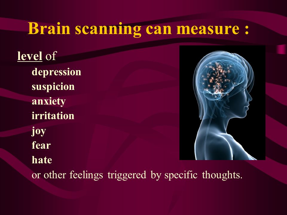 Brain scanning can measure :