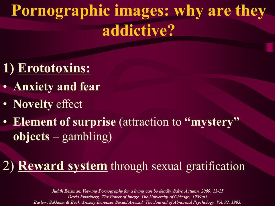 Pornographic images: why are they addictive