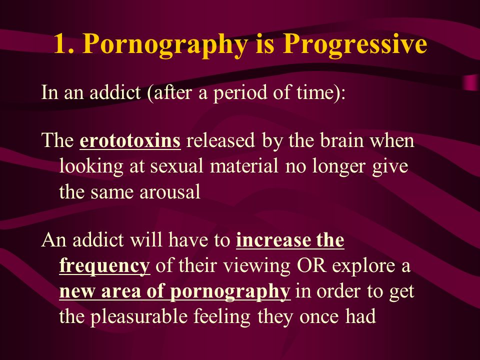 1. Pornography is Progressive