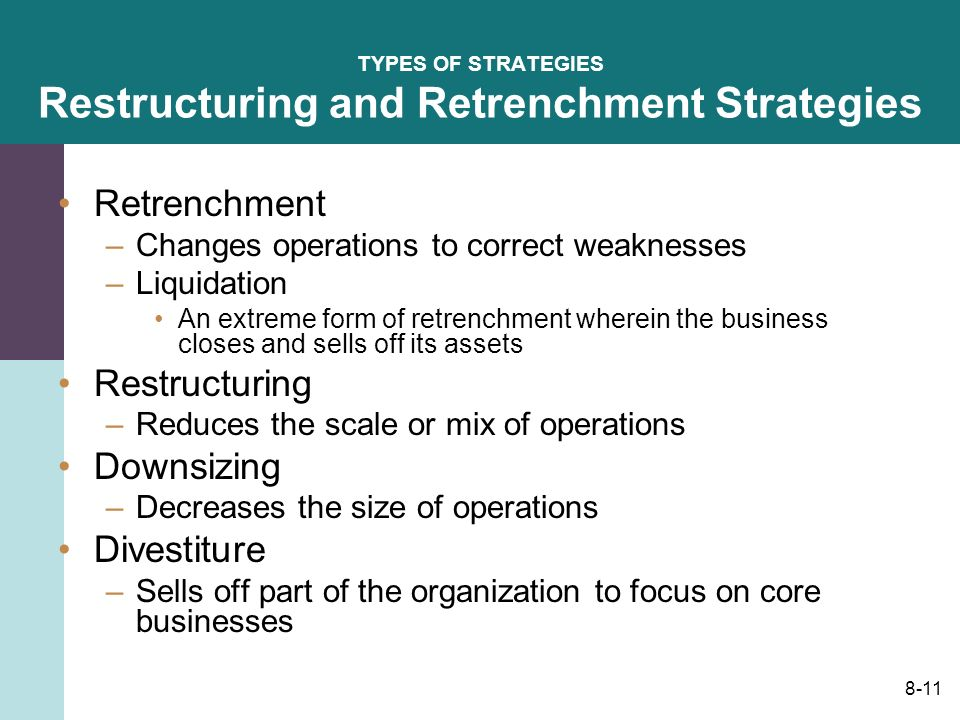 retrenchment and combination strategy Business combination strategies a combination strategy is the pursuit of two or more of the previous strategies simultaneously and retrenchment, simultaneously.