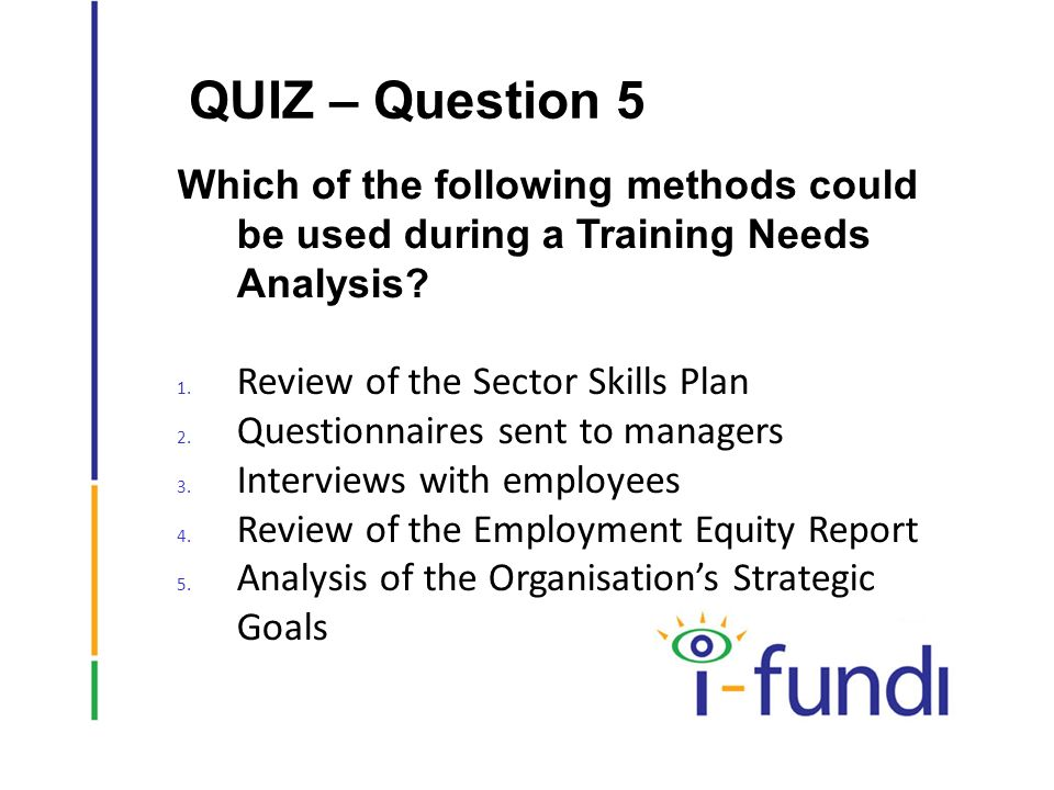 an analysis of the trainer Do you want to quickly learn the training needs of a group of employees who have similar jobs yet, you don't want to take the time to develop and implement a survey, put the questions in a.
