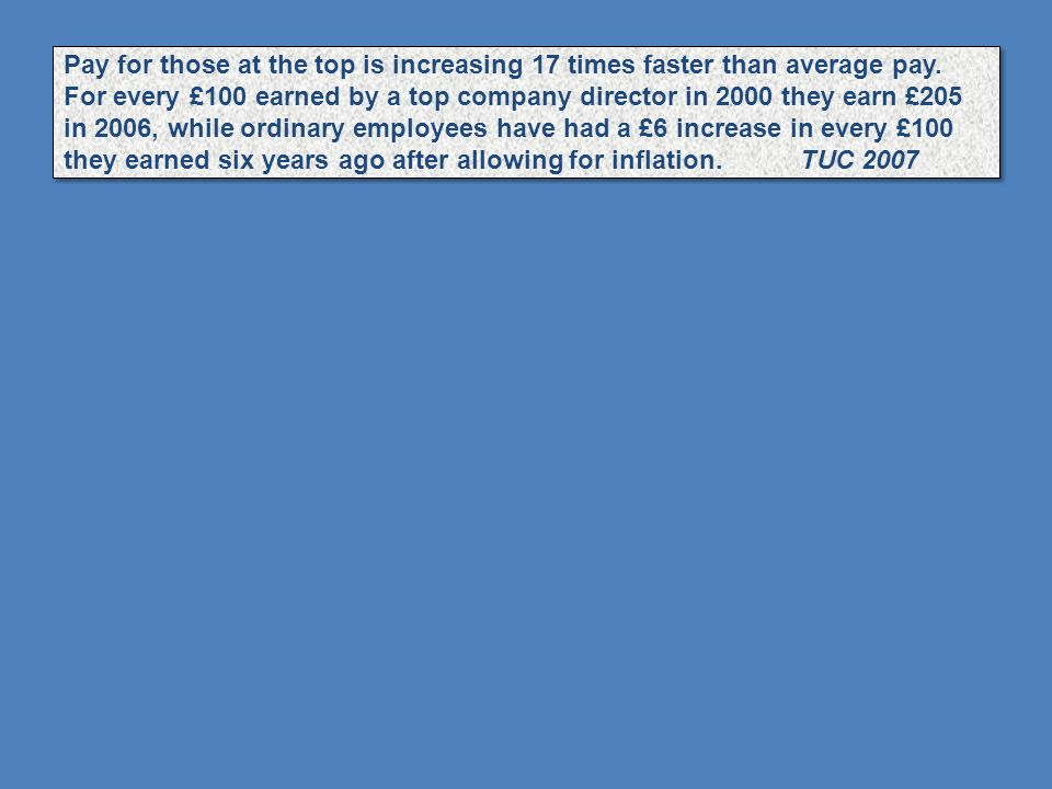 Pay for those at the top is increasing 17 times faster than average pay.
