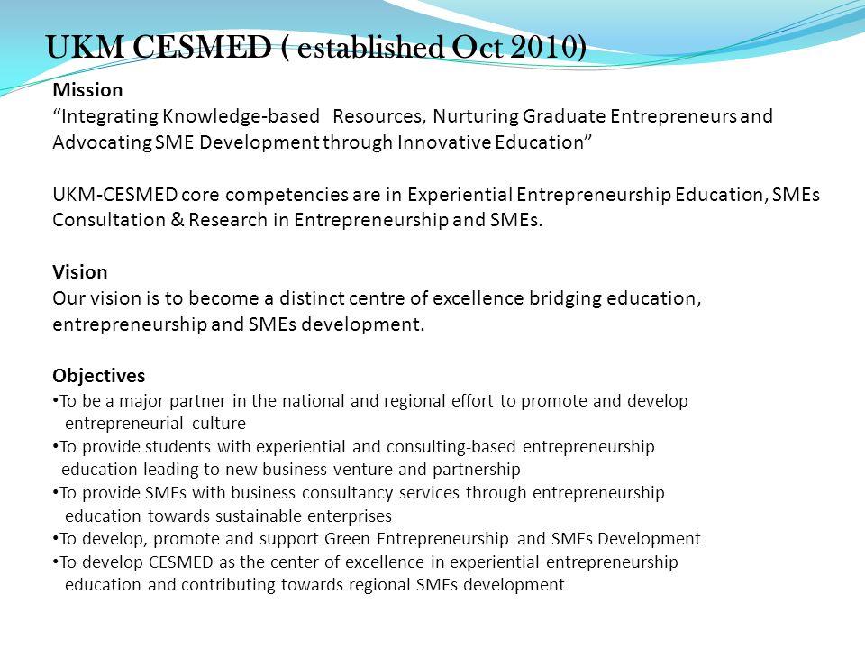 UKM CESMED ( established Oct 2010)