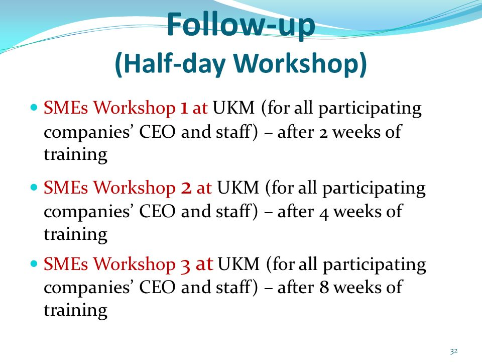 Follow-up (Half-day Workshop)