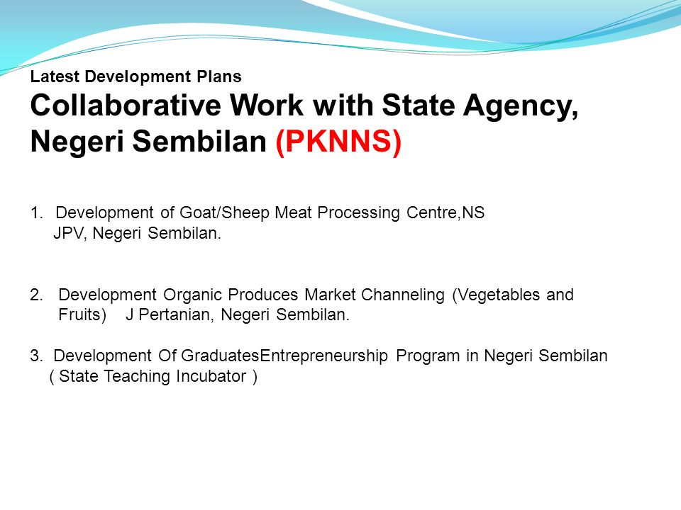 Collaborative Work with State Agency, Negeri Sembilan (PKNNS)