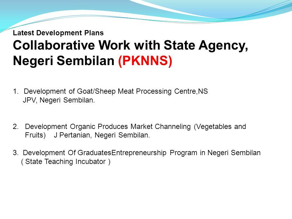 Collaborative Work with State Agency, Negeri Sembilan (PKNNS)