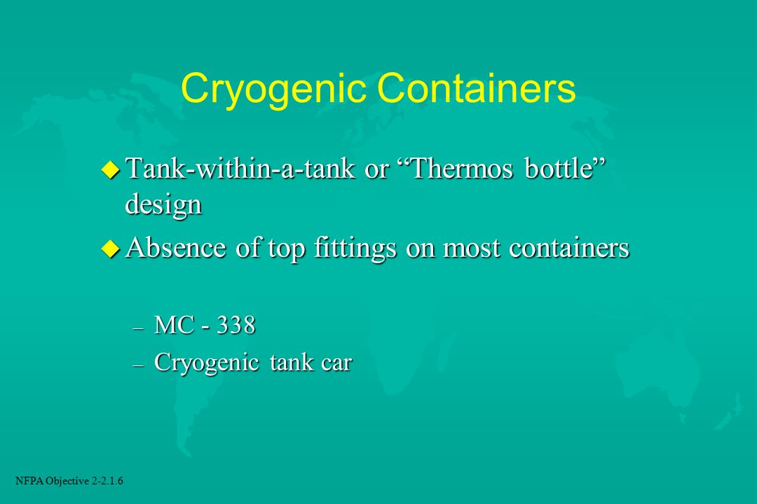 Cryogenic Containers Tank-within-a-tank or Thermos bottle design