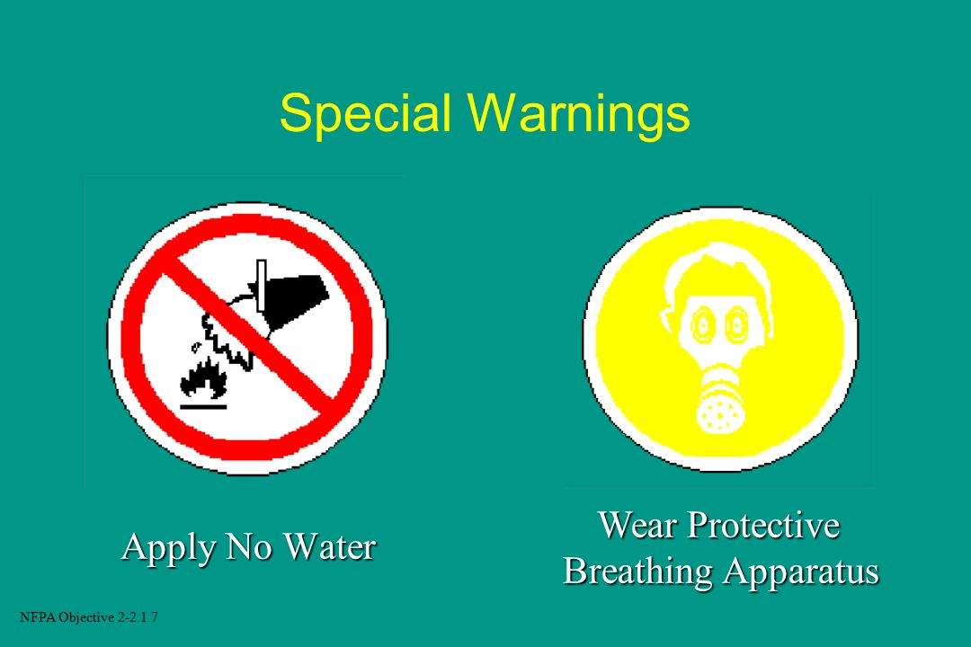 Special Warnings Wear Protective Breathing Apparatus Apply No Water