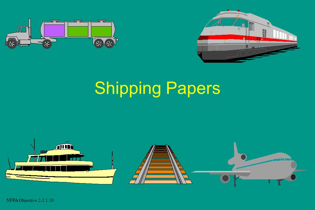 Shipping Papers NFPA Objective