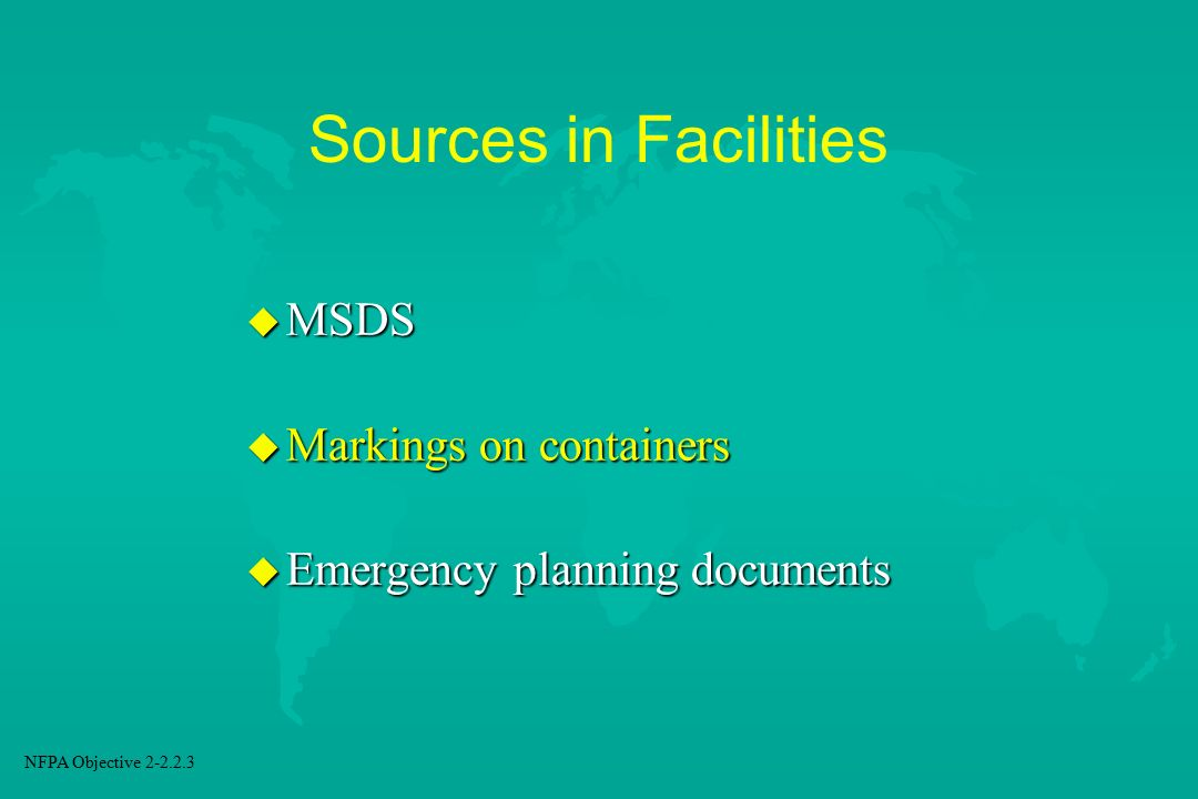 Sources in Facilities MSDS Markings on containers