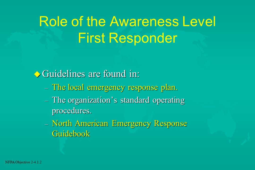 Role of the Awareness Level First Responder