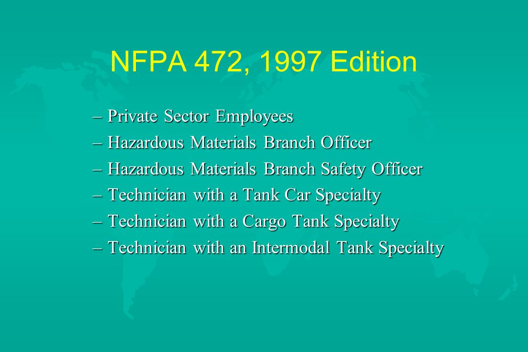NFPA 472, 1997 Edition Private Sector Employees