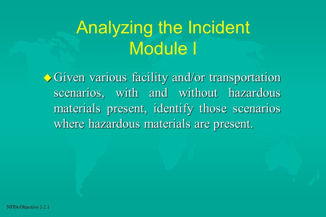 Analyzing the Incident Module I