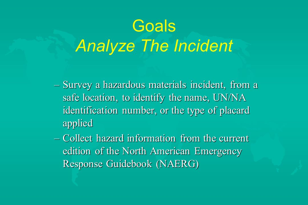Goals Analyze The Incident