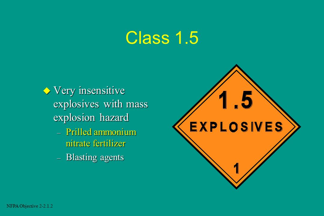 Class 1.5 Very insensitive explosives with mass explosion hazard
