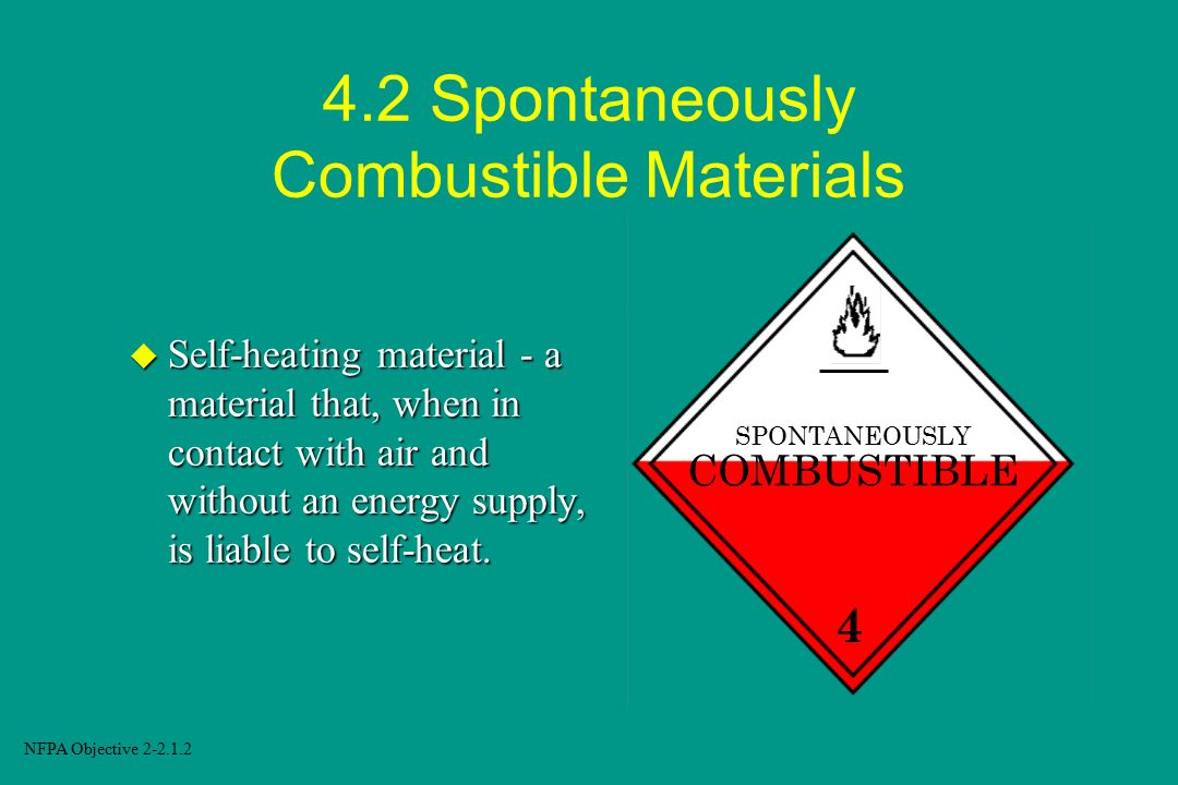 4.2 Spontaneously Combustible Materials