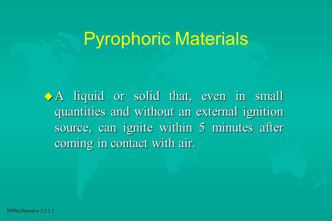 Pyrophoric Materials