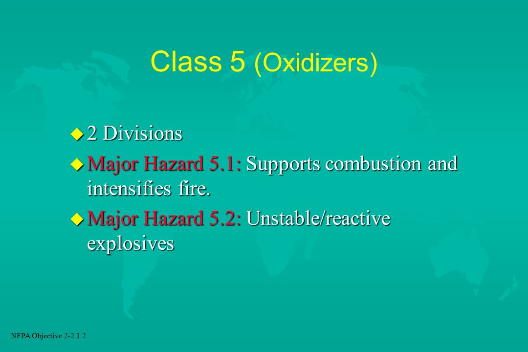 Class 5 (Oxidizers) 2 Divisions