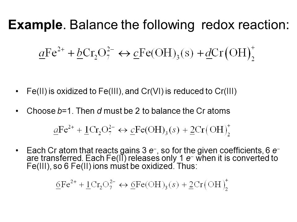 Example. Balance the following redox reaction: