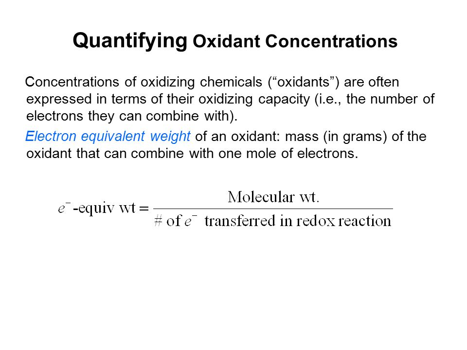 Quantifying Oxidant Concentrations