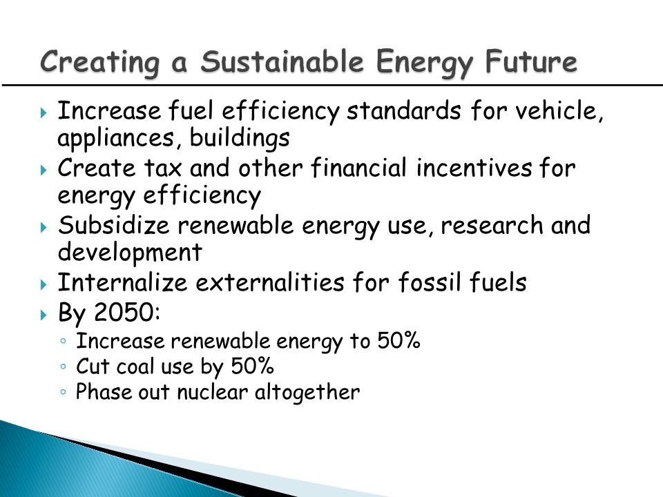 Creating a Sustainable Energy Future