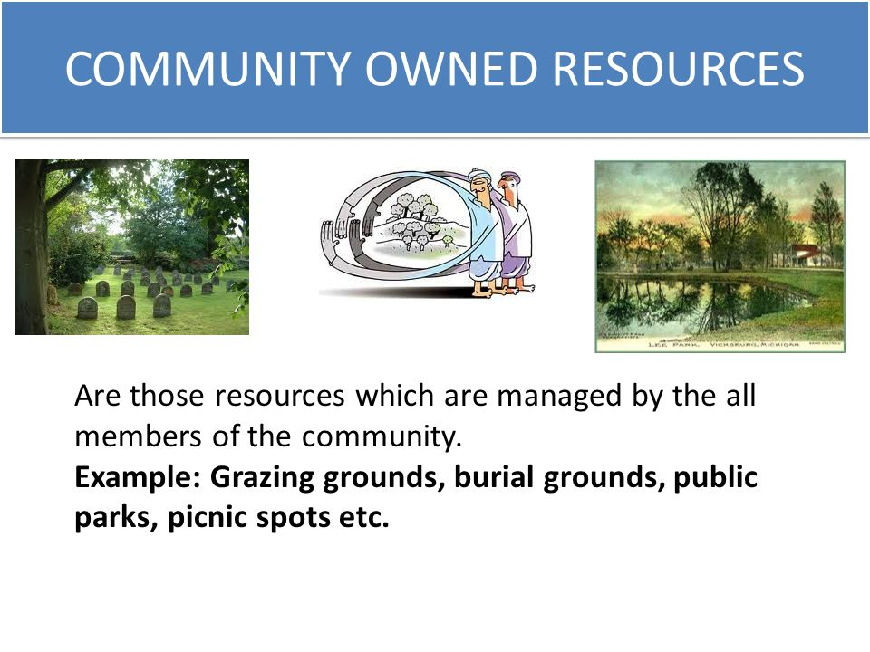 COMMUNITY OWNED RESOURCES