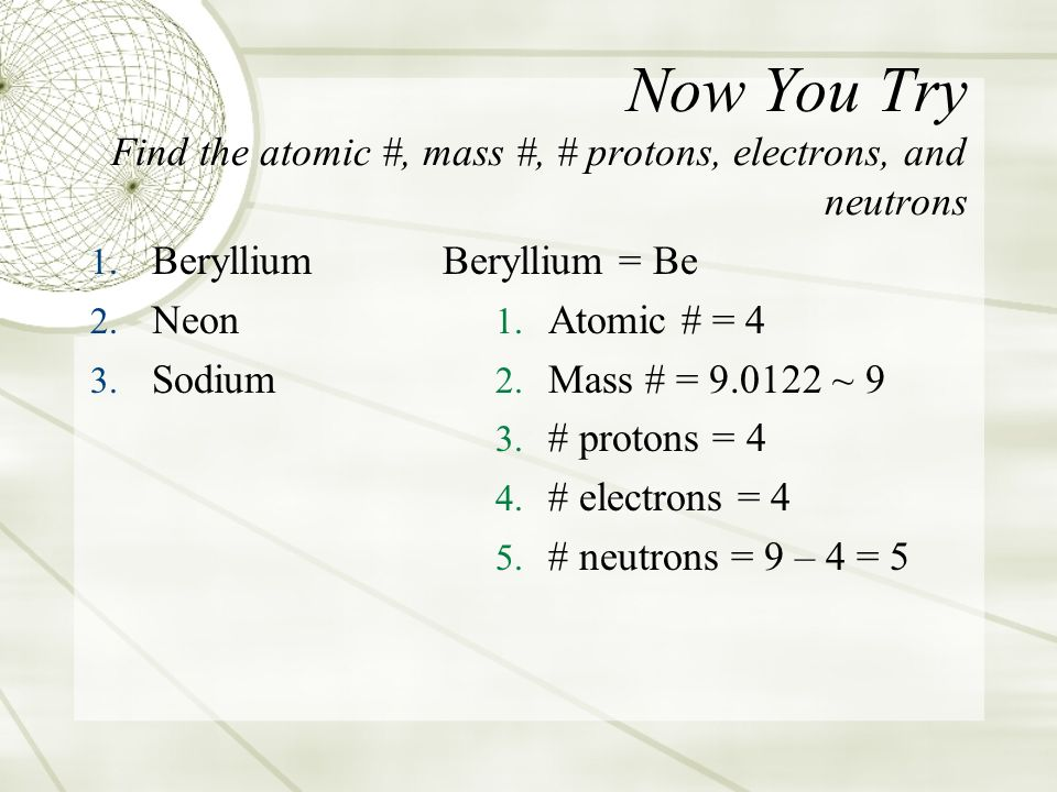 Distinguishing among atoms ppt download now you try find the atomic mass protons electrons urtaz Image collections