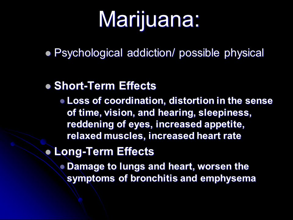 the psychological and physical effects of marijuana What are the physical effects of abusing marijuana the negative physical, psychological, and social effects of marijuana are numerous.