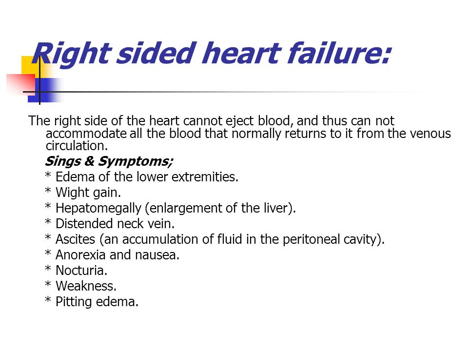 right-sided heart failure essay Congestive heart failure, also called chf or heart failure, is a serious and complex disease in which the heart muscle has been damaged or has to work too hard.