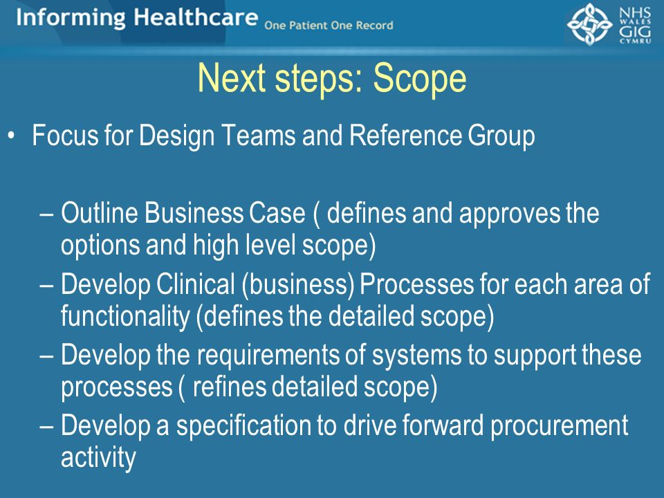 Next steps: Scope Focus for Design Teams and Reference Group
