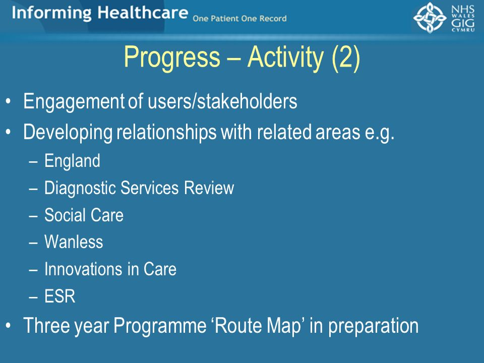 Progress – Activity (2) Engagement of users/stakeholders