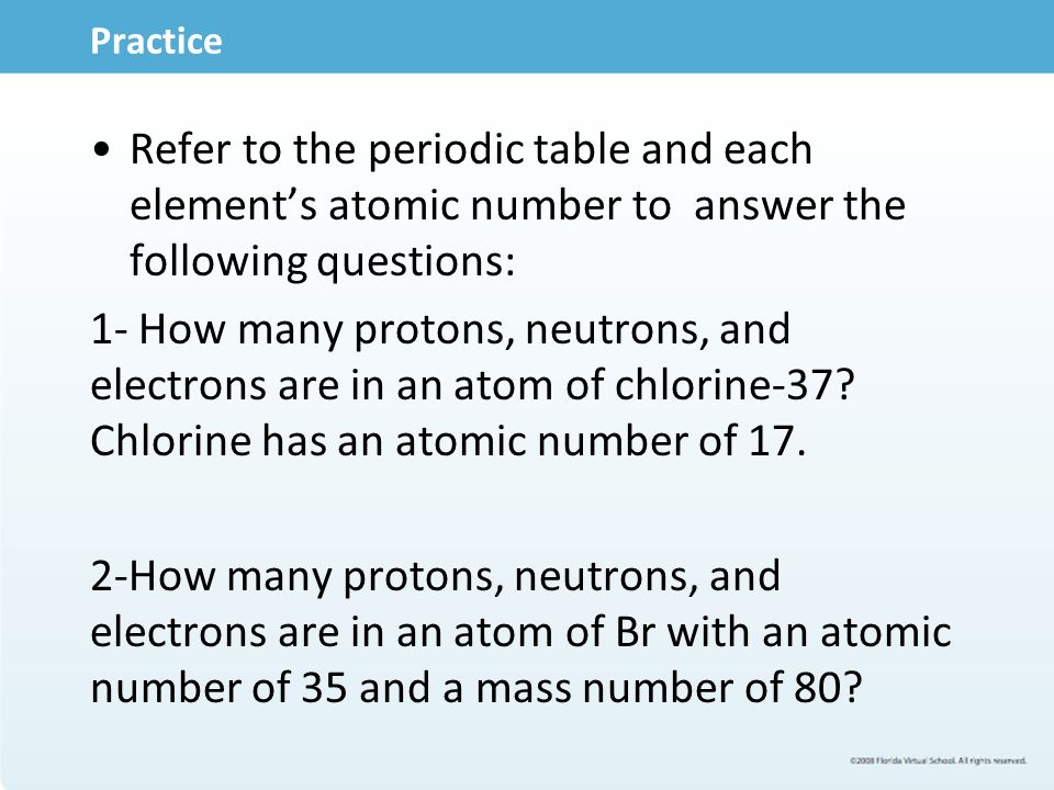 practice refer to the periodic table and each elements atomic number to answer the following questions - Atomic Number On The Periodic Table Refers To