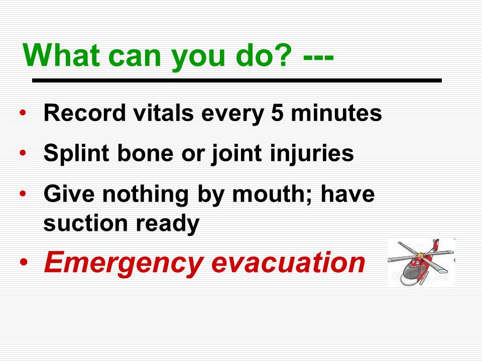 What can you do --- Emergency evacuation