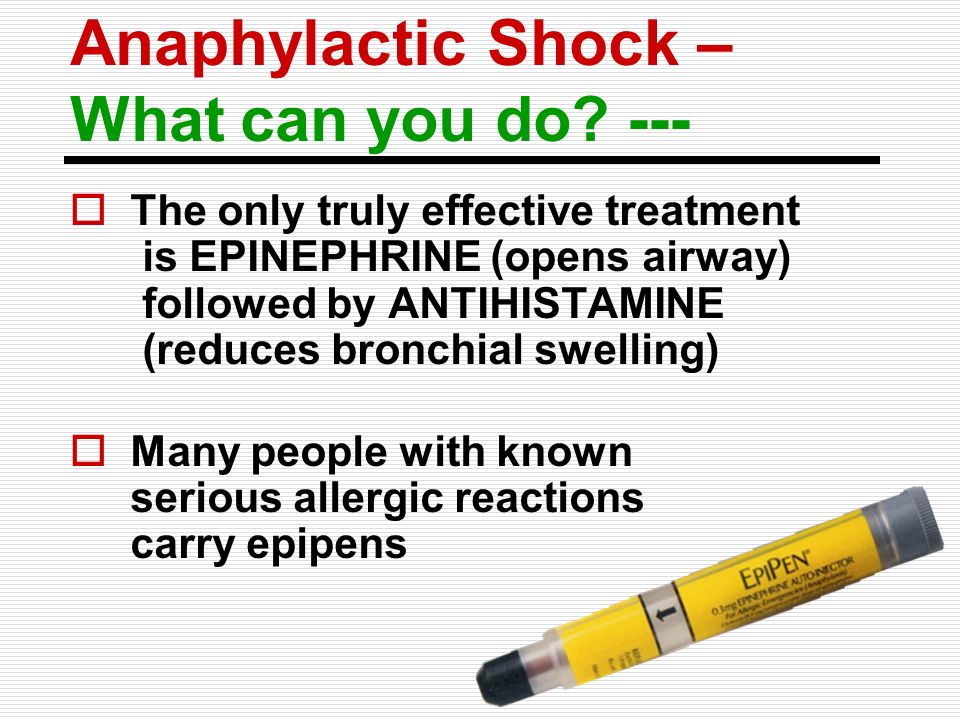Anaphylactic Shock – What can you do ---