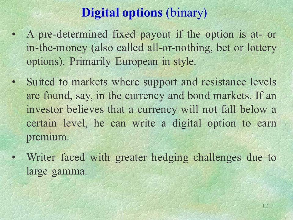 Digital or binary options