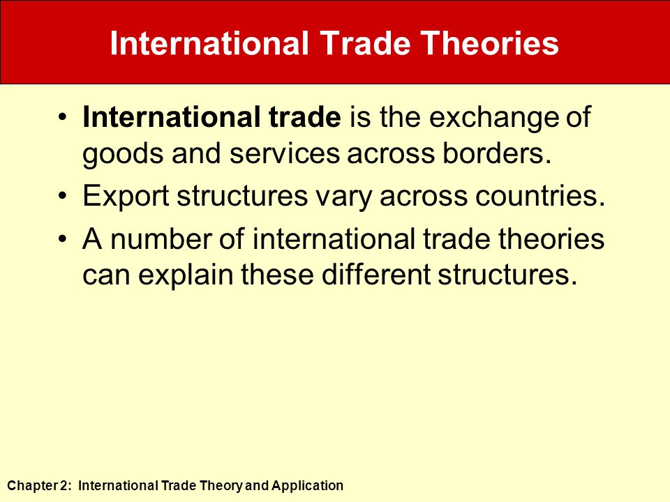 international trade structure International trade theory and policy: a review of the literature  overlapping demand, which provides an explanation of trade structure in terms of.