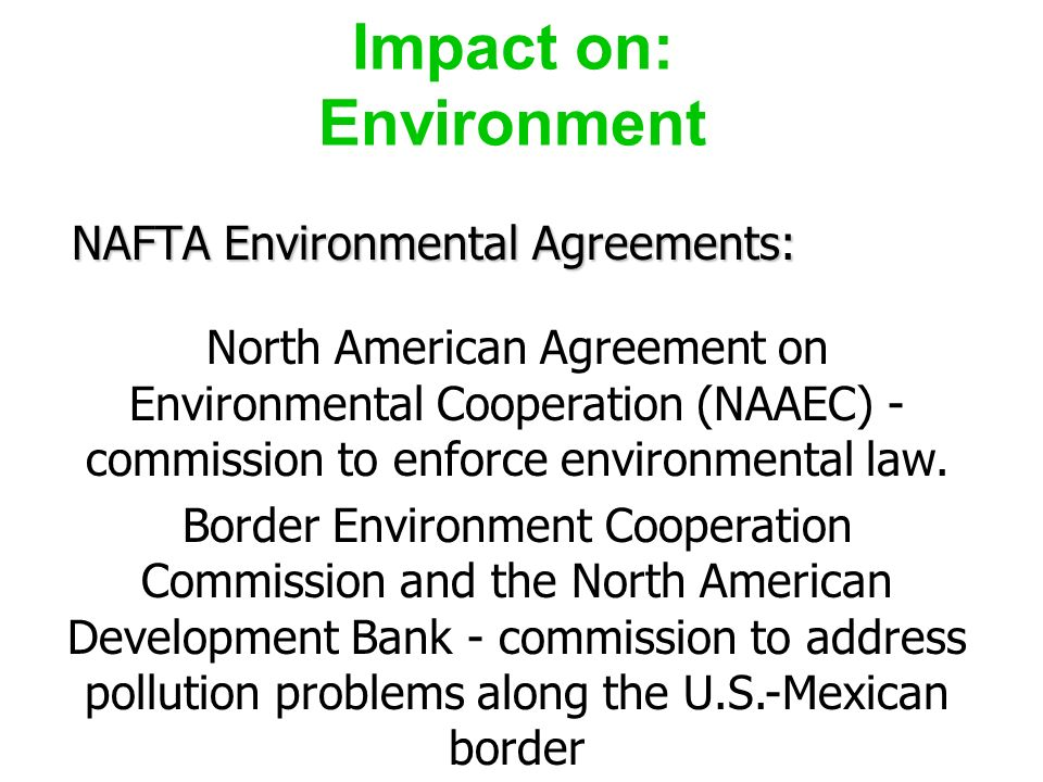 an analysis of the effects of nafta on the timber industry in the united states According to taylor's analysis, the united states' main timber source  as the full  bite of us duties will be in effect and may lead to numerous.