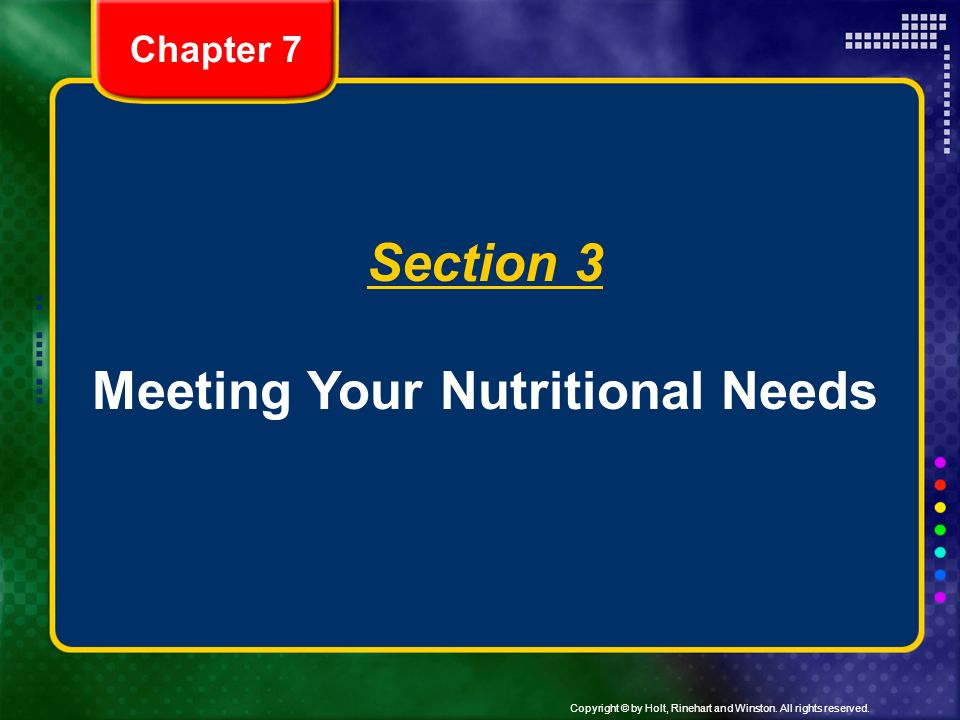 meet your nutritional needs