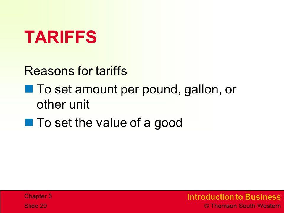 TARIFFS Reasons for tariffs