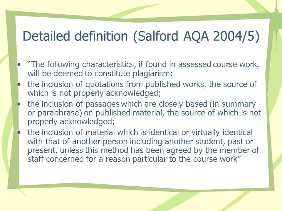 Detailed definition (Salford AQA 2004/5)