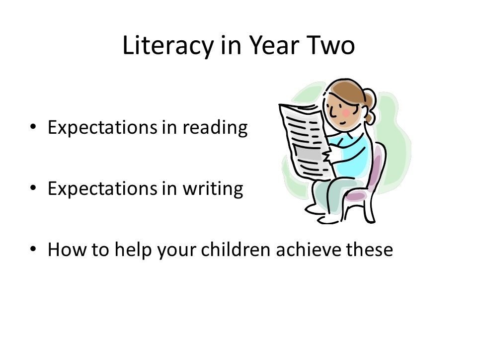 Literacy in Year Two Expectations in reading Expectations in writing
