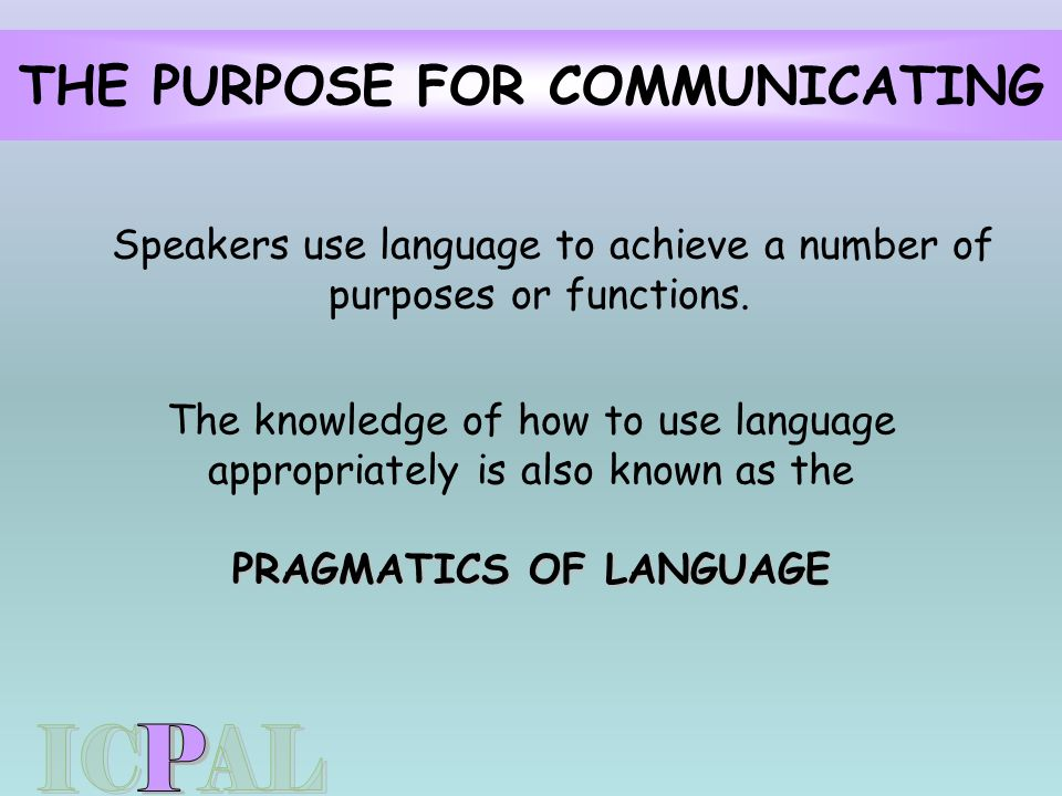pragmatics language use The five parts of language development  the last part of language development is pragmatics this is the way people use language in various settings.