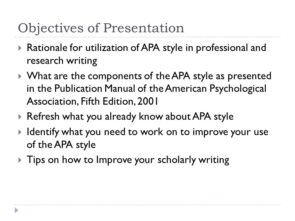apa style and scholarly writing ppt  apa style and scholarly writing 2 objectives of presentation