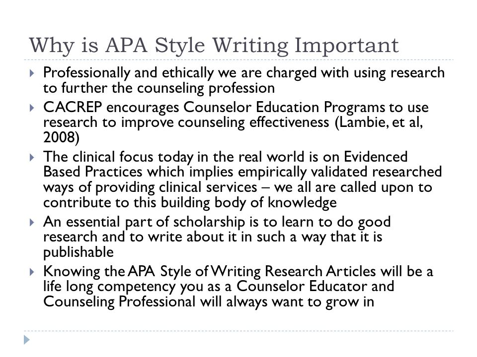 apa style and scholarly writing ppt why is apa style writing important