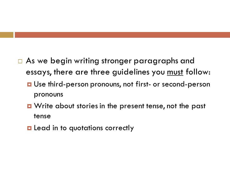paragraph and essay writing things to avoid ppt as we begin writing stronger paragraphs and essays there are three guidelines you must follow