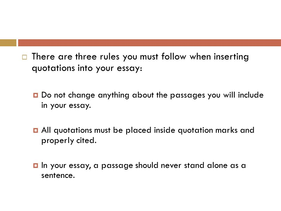 paragraph and essay writing things to avoid ppt video online  there are three rules you must follow when inserting quotations into your essay