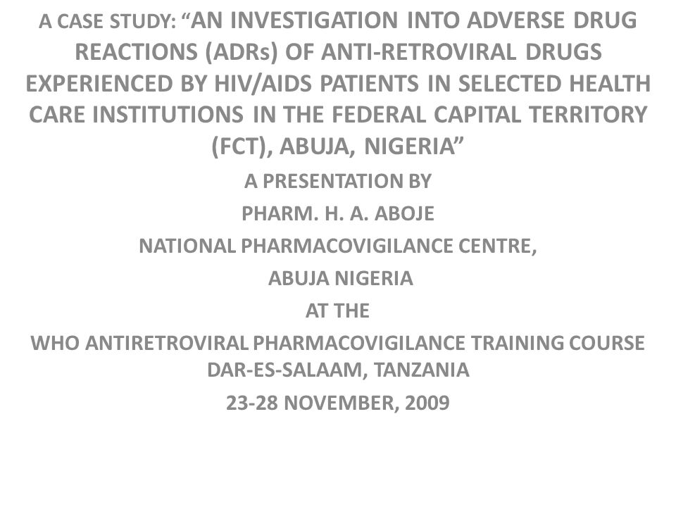 hiv case studies 2009 Access to hiv treatments case summary and b a and b are further divided into subtypes, groups, and strains some are quite difficult to treat.