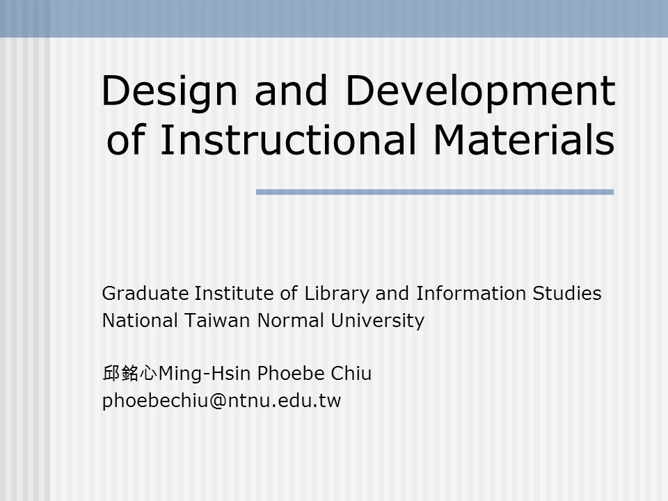 Design And Development Of Instructional Materials Ppt Video Online Download