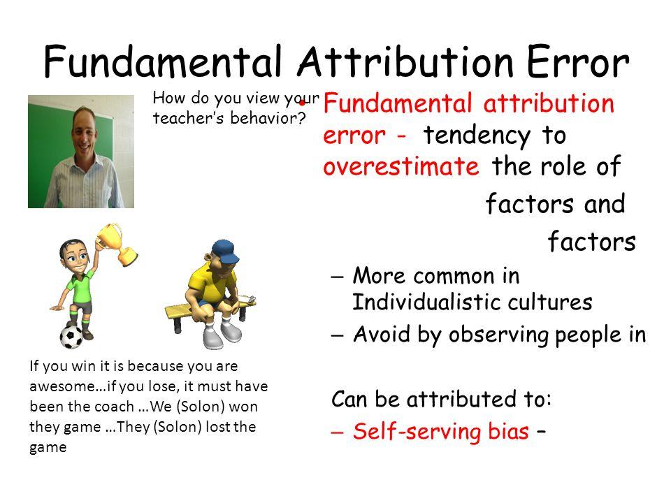 Psychology And Fundamental Attribution Error Coursework Help
