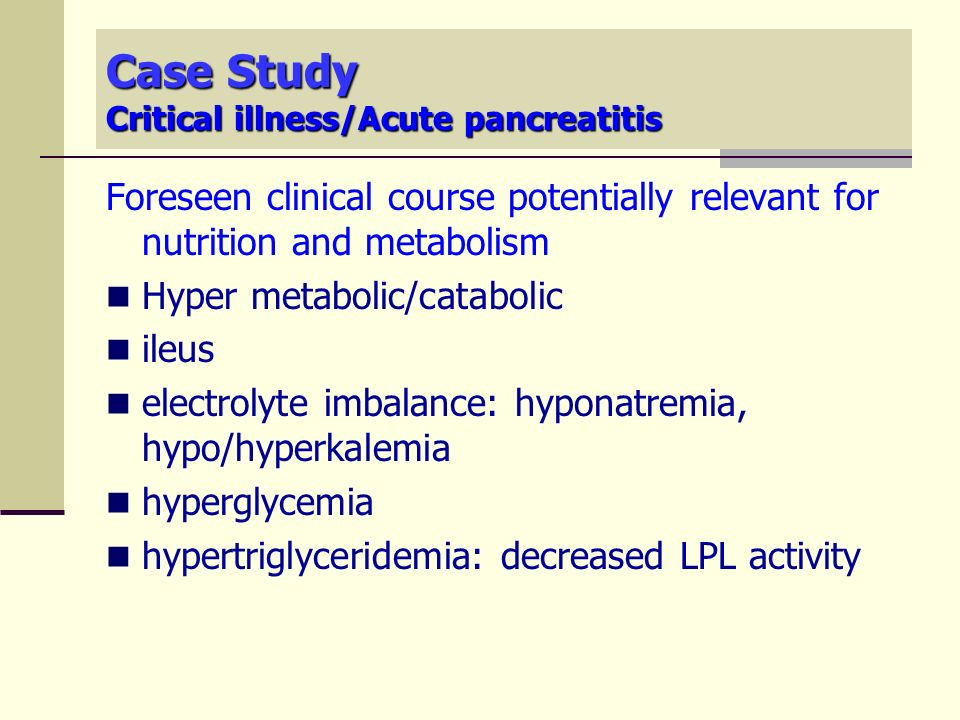 pancreatitis case study powerpoint Acute pancreatitis in pediatrics: a systematic review of the except for case reports through a retrospective study of acute pancreatitis in pediatrics.